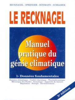 RECKNAGEL - Manuel du génie climatique Tome 1