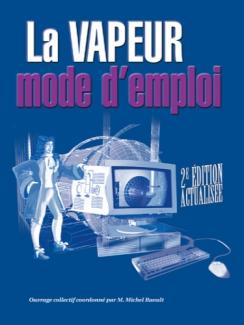 VAPEUR MODE D'EMPLOI (LA)
