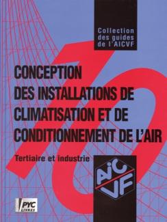 CONCEPTION DES INSTALLATIONS DE CLIMATISATION ET DE CONDITIONNEMENT DE L'AIR (TERTIAIRE ET INDUSTRIE)