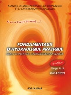 FONDAMENTAUX D'HYDRAULIQUE PRATIQUE  - 2ème édition