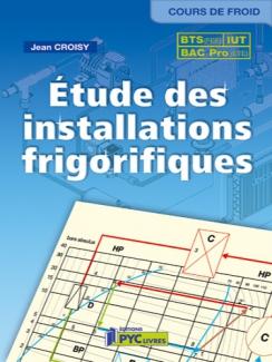 ÉTUDE DES INSTALLATIONS FRIGORIFIQUES -