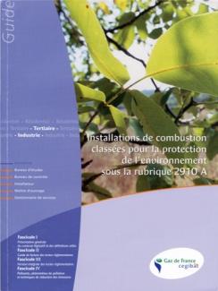INSTALLATIONS DE COMBUSTION CLASSÉES POUR LA PROTECTION DE L'ENVIRONNEMENT