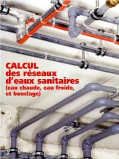 RESEAUX D'EAUX SANITAIRES  - Nouvelle version conforme DTU 60.11 - Logiciel