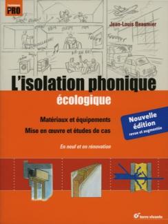 ISOLATION PHONIQUE ÉCOLOGIQUE (L')