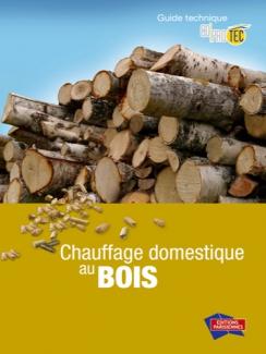 CHAUFFAGE DOMESTIQUE AU BOIS -