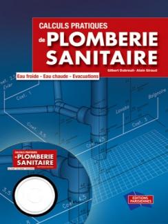 CALCULS PRATIQUES DE PLOMBERIE SANITAIRE