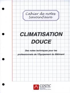 LA CLIMATISATION DOUCE