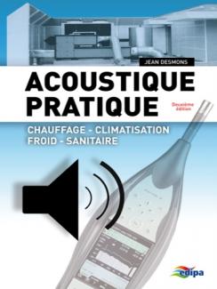 ACOUSTIQUE PRATIQUE - 2ème Edition