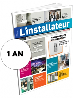L'INSTALLATEUR - Abonnement 1 an - Version papier et digitale