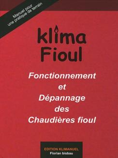 KLIMA FIOUL - Fonctionnement et Dépannage des Chaudières fioul