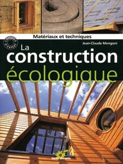 LA CONSTRUCTION ECOLOGIQUE