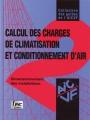 CALCUL DES CHARGES  DE CLIMATISATION ET CONDITIONNEMENT D'AIR