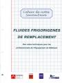 FLUIDES FRIGORIGÈNES DE REMPLACEMENT