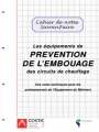 PRÉVENTION DE L'EMBOUAGE DES CIRCUITS DE CHAUFFAGE