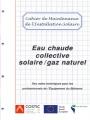 EAU CHAUDE COLLECTIVE SOLAIRE/GAZ NATUREL