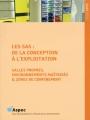 LES SAS : DE LA CONCEPTION A L'EXPLOITATION