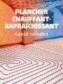 PLANCHER CHAUFFANT-RAFRAICHISSANT