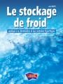 LE STOCKAGE DE FROID