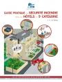 SÉCURITÉ INCENDIE DANS LES HÔTELS DE 5ème CATÉGORIE (Guide pratique)