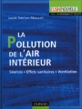 LA POLLUTION DE L'AIR INTERIEUR