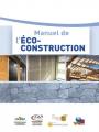 MANUEL DE L'ÉCO-CONSTRUCTION