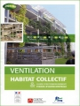 VENTILATION HABITAT COLLECTIF