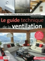 LE GUIDE TECHNIQUE DE LA VENTILATION