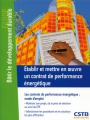 ÉTABLIR ET METTRE EN OEUVRE UN CONTRAT DE PERFORMANCE ÉNERGÉTIQUE (CPE)