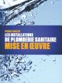 LES INSTALLATIONS DE PLOMBERIE SANITAIRE