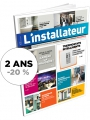 L'INSTALLATEUR - Abonnement 2 ans
