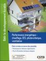PERFORMANCE ENERGETIQUE : Chauffage, Ecs, photovoltaÏque, ventilation