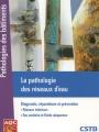 LA PATHOLOGIE DES RÉSEAUX D'EAU - Diagnostic, réparations et prévention