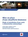 MISE EN PLACE D'UNE CHAUFFERIE BIOMASSE -