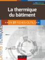 La thermique du bâtiment - 2e édition -