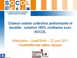 Combattre 10 idées reçues sur le solaire thermique collectif
