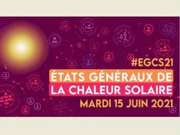 Etats Généraux de la Chaleur Solaire 2021